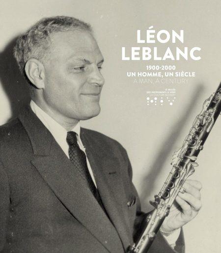Výstava: LÉON LEBLANC 1900-2000. A MAN, A CENTURY